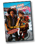 Don Juan & Miguel's AN INSIDE LOOK, A Documentary of Comic Proportions.